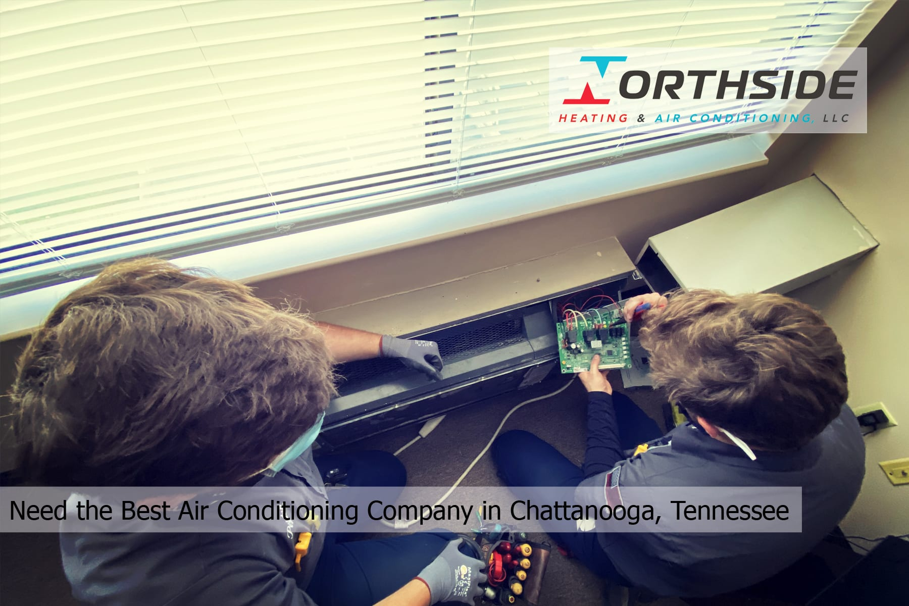 Need the Best Air Conditioning Company in Chattanooga, Tennessee