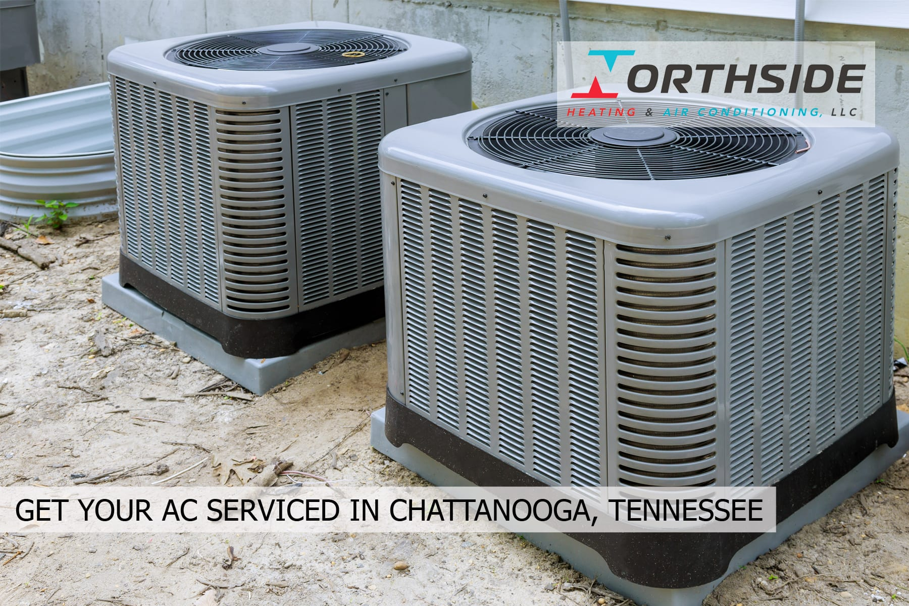 GET YOUR AC SERVICED IN CHATTANOOGA, TENNESSEE