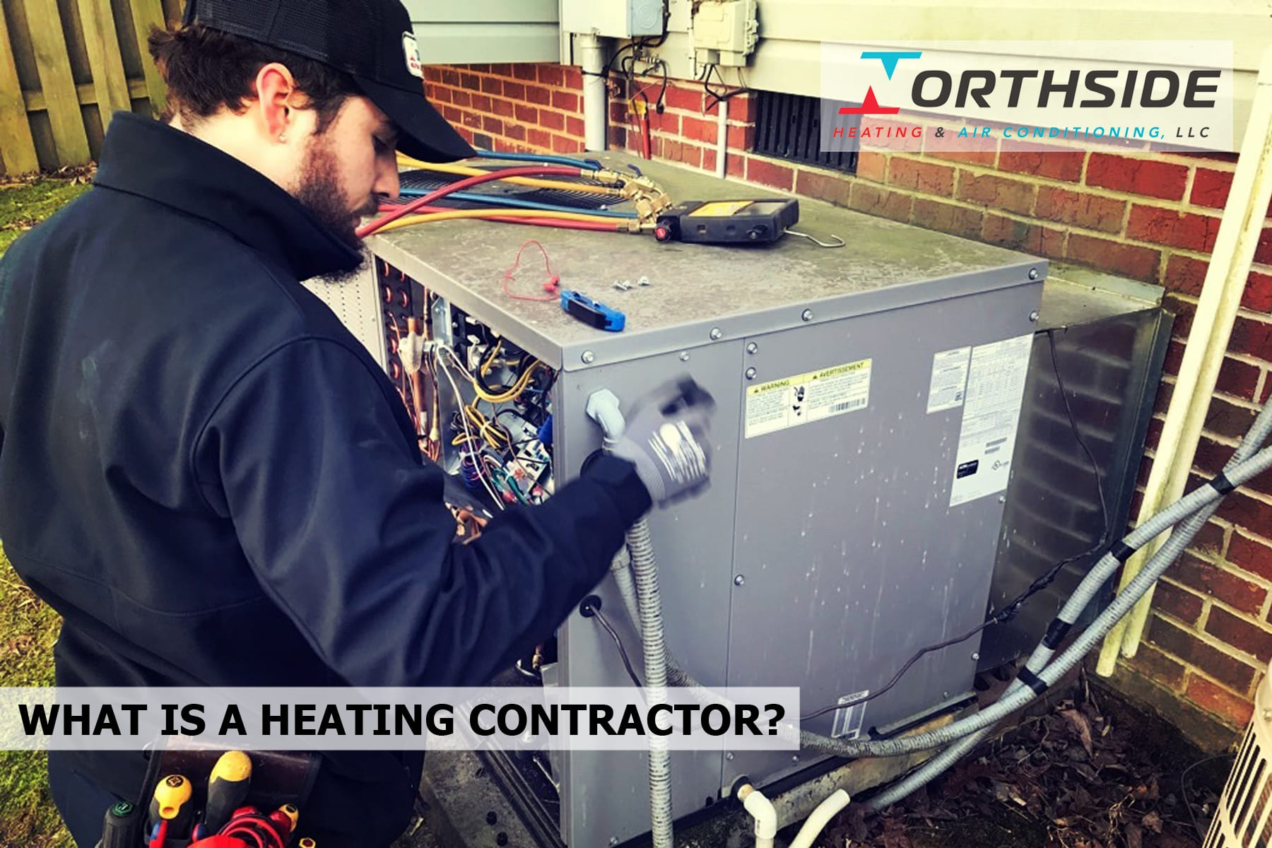 WHAT IS A HEATING CONTRACTOR