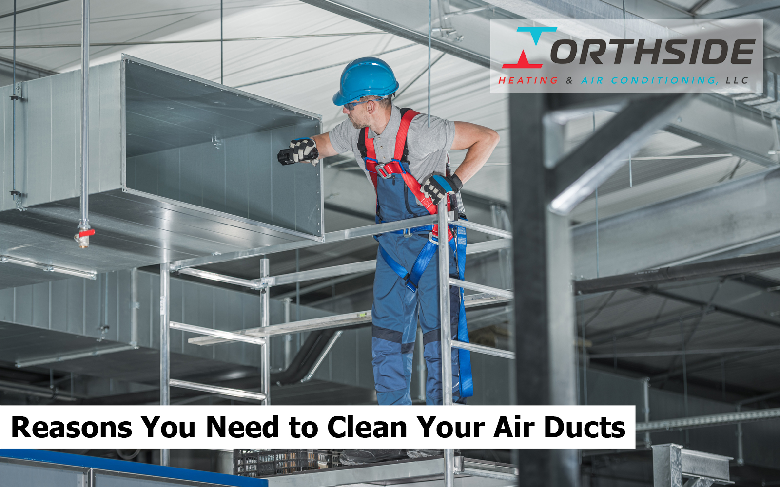 Reasons You Need to Clean Your Air Ducts